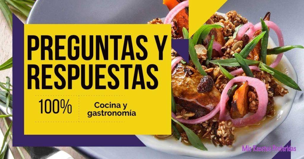 Preguntas y respuestas cocina y gastronomia